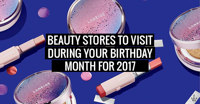 10 Birthday Deals For Makeup Skincare Lovers To Bookmark In 2017