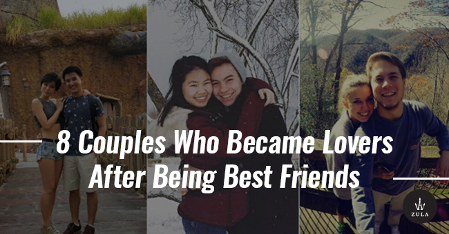 8 Couples Who Became Lovers After Being Best Friends - ZULA sg